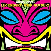 Keb Darge & Little Edith's Legendary Wild Rockers by Various Artists