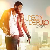 It Girl by Jason Derulo