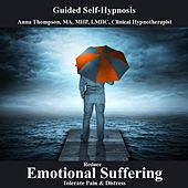 Reduce Emotional Suffering Tolerate Pain And Distress Hypnosis by Anna Thompson
