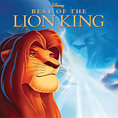 Best of The Lion King by Various Artists