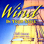Wind In Your Sails by Phil Jones & The Lighter Side