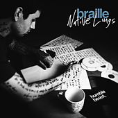 Native Lungs by Braille