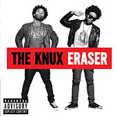 Eraser by The Knux
