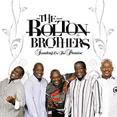 Standing On The Promise by Bolton Brothers