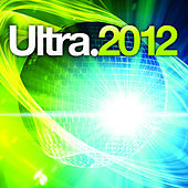Ultra 2012 by Various Artists