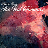 The Soul Consumer by Black Lung
