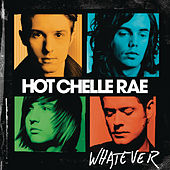 Whatever by Hot Chelle Rae
