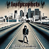 Start Something by Lostprophets