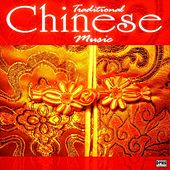 Traditional Chinese Music by Chinese Music