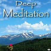 Deep Meditation by Deep Meditation