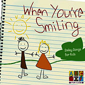 When You're Smiling by Juice Music