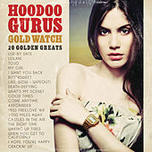 Gold Watch: 20 Golden Greats (Remastered) by Hoodoo Gurus