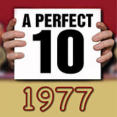 A Perfect Ten - 1977 by Various Artists