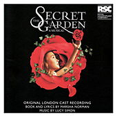 The Secret Garden - Original London Cast Recording by The Secret Garden - Original London Cast