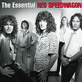 The Essential Reo Speedwagon by REO Speedwagon
