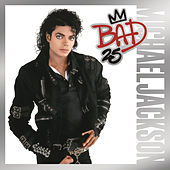 Bad 25th Anniversary by Michael Jackson