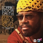 Cosmic Funk & Spiritual Sounds: The Flying Dutchman Masters by Lonnie Liston Smith