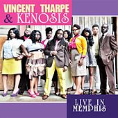 Live In Memphis by Vincent Tharpe