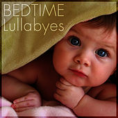 Bedtime Lullabyes by Bedtime Lullabyes