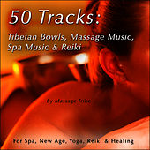 50 Tracks:  Tibetan Bowls, Massage Music, Spa Music & Reiki Music (For New Age, Healing & Yoga) by Massage Tribe