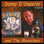 Booze by Danny D'Imperio