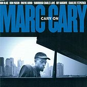 Cary, Marc: Cary On by Marc Cary