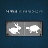 I Wish We All Could Win by The Afters