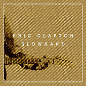 Slowhand by Eric Clapton
