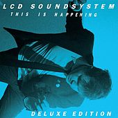 This Is Happening Deluxe Edition by LCD Soundsystem