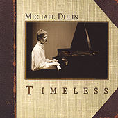 Timeless by Michael Dulin