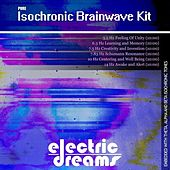 Pure Isochronic Brainwave Kit by Electric Dreams