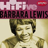 Rhino Hi-five: Barbara Lewis by Barbara Lewis