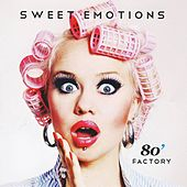 Sweet Emotions by 80' Factory