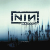 With Teeth by Nine Inch Nails
