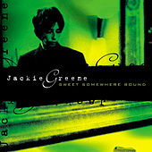 Sweet Somewhere Bound by Jackie Greene