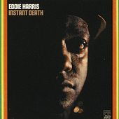 Instant Death by Eddie Harris