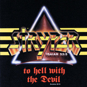 To Hell With The Devil by Stryper