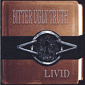 Bitter Ugly Truth by LIVID