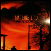 Maybe I'll Catch Fire by Alkaline Trio