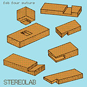 Fab Four Suture by Stereolab