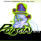 Poison's Greatest Hits 1986-1996 by Poison