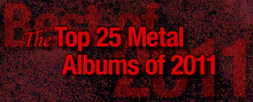The Top 25 Metal Albums of 2011