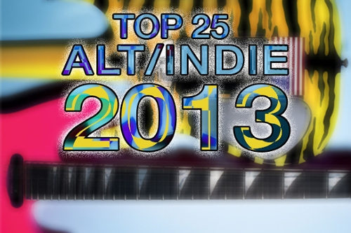 Top 25 Alt/Indie Albums of 2013