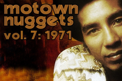 Motown Nuggets, Vol. 7: 1971