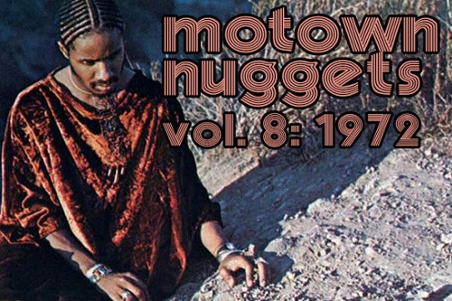 Motown Nuggets, Vol. 8: 1972