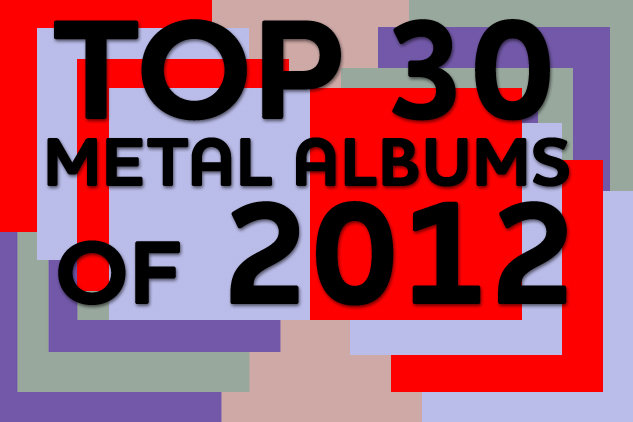 Top 30 Metal Albums of 2012