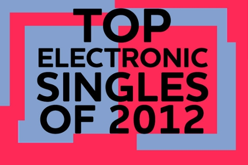 Best of Electronic Music 2012