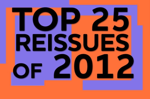 Top 25 Rock Reissues of 2012