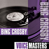 Voice Masters by Bing Crosby