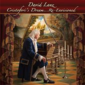 Cristofori's Dream...Re-Envisioned by David Lanz